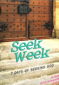 Seek Week : 7 Days of Seeking God  by  Lois LiveNourished