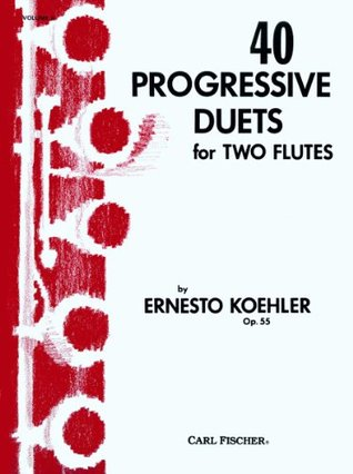 40 Progressive Duets for Two Flutes, Vol. II Ernesto Koehler