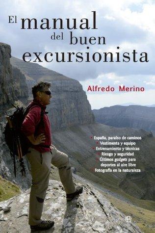 El manual del buen excursionista  by  Alfredo Merino