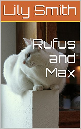 Rufus and Max  by  Lily Smith