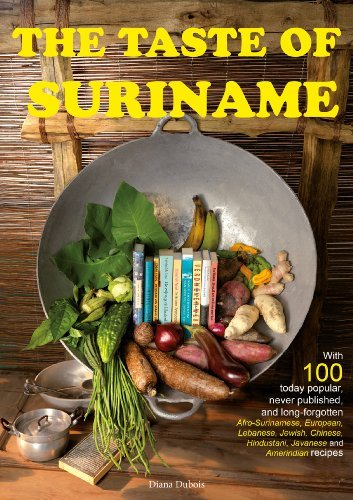 The Taste Of Suriname  by  Diana Dubois