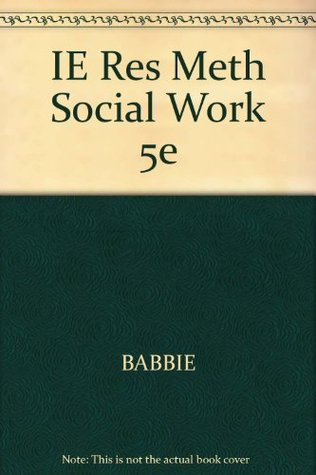 IE Res Meth Social Work 5e Babbie