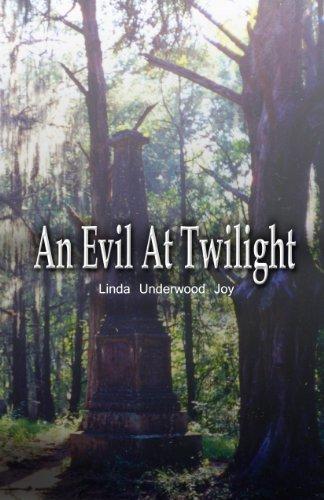 An Evil At Twilight  by  Linda U. Joy