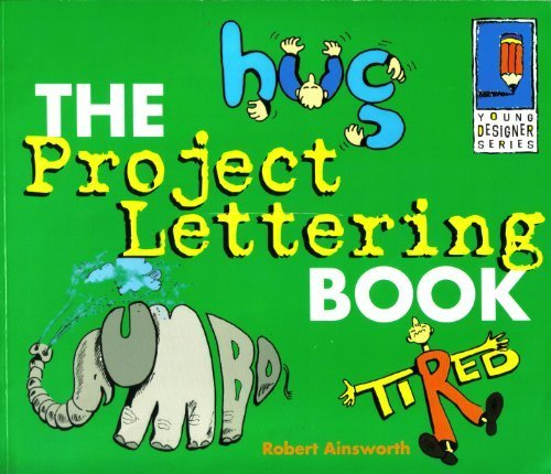 The Project Lettering Book  by  Robert Ainsworth