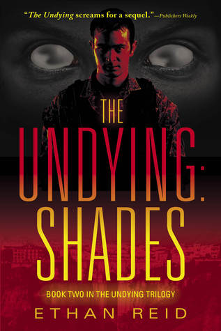 The Undying: Shades (The Undying, #2)  by  Ethan Reid