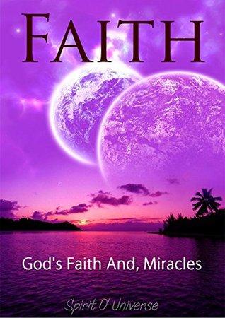 Faith: Live by, Gods faith, Christian Faith and, Christian Self Help Diana Monty