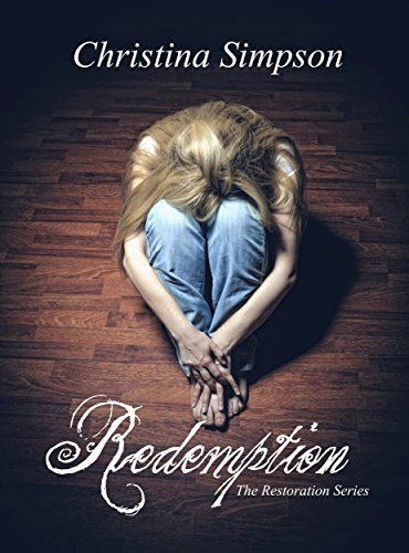 Redemption (The Restoration #1)  by  Christina Simpson