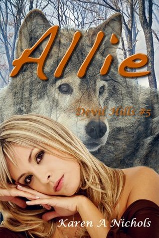 Devil Hills: #5 Allie  by  Karen Nichols