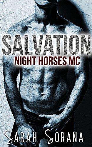 Salvation: Night Horses MC  by  Sarah Sorana