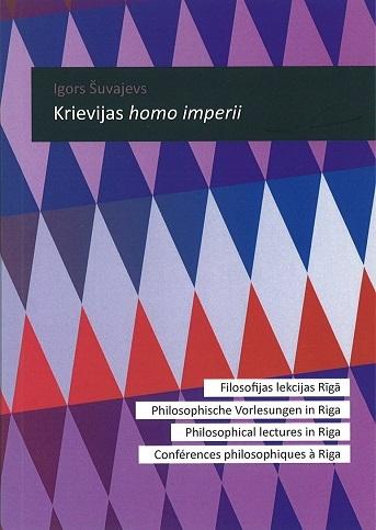 Krievijas homo imperii  by  Igors Šuvajevs