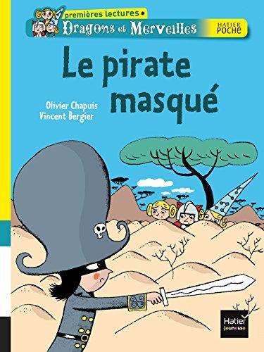 Le pirate masqué (Dragons et Merveille t. 5)  by  Olivier Chapuis