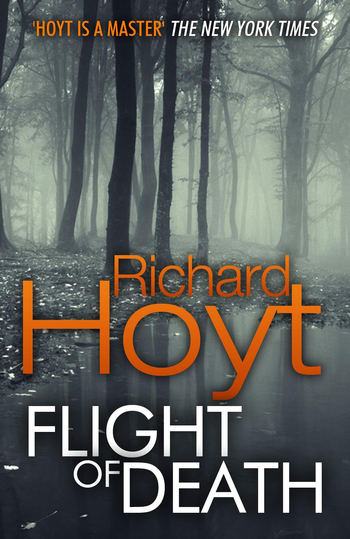 Flight of Death Richard Hoyt