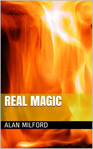 Real Magic  by  Alan Milford