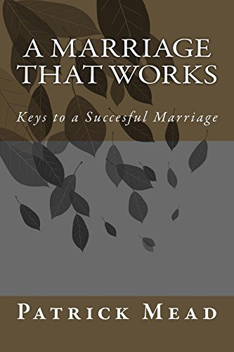 A Marriage That Works  by  Patrick Mead