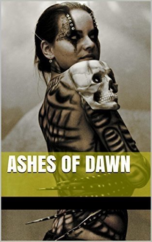 Ashes of Dawn  by  Joe Weinberg