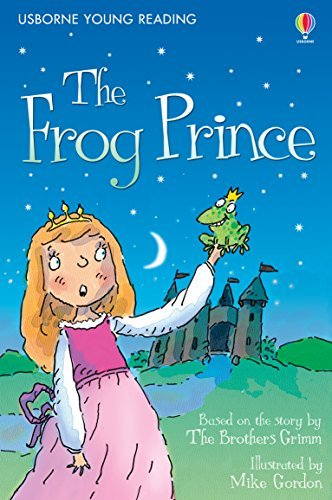 The Frog Prince: Usborne Young Reading: Gift Edition  by  Jacob Grimm