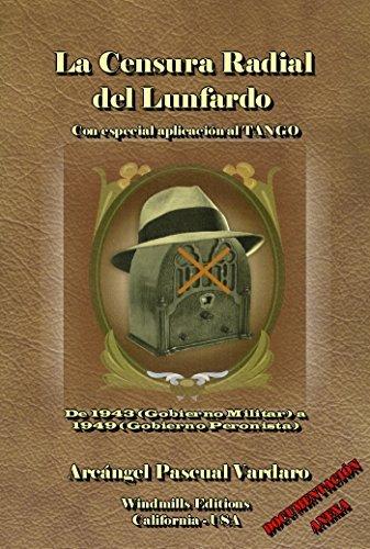 La Censura Radial del Lunfardo (WIE nº 313) Arcángel Pascual Vardaro