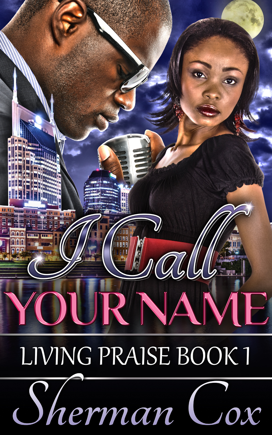 I Call Your Name: Living (Praise Book 1)  by  Sherman Cox