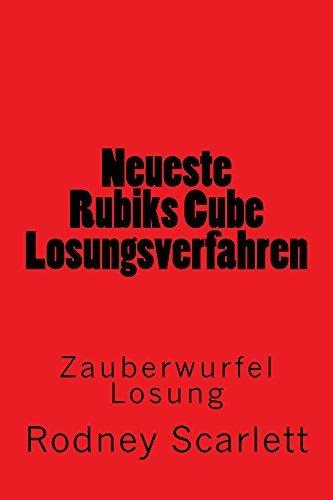 Neueste Rubiks Cube Losungsverfahren: Zauberwurfel Losung  by  RODNEY SCARLETT