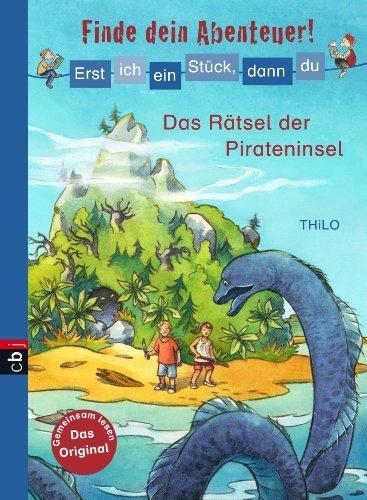 Das Rätsel der Pirateninsel (Erst ich ein Stück, dann du, #1) Thilo