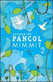 Mimmit 2 Katherine Pancol