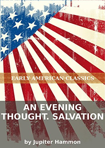An evening thought. Salvation  by  Jupiter Hammon