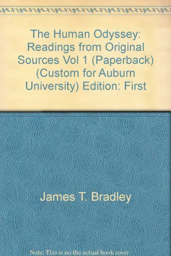 The Human Odyssey: Readings from Original Sources, Vol 1  by  Bradley
