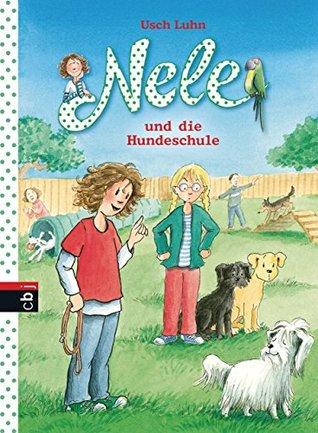 Nele und die Hundeschule: Band 13 (Nele - Die Erzählbände 14)  by  Usch Luhn