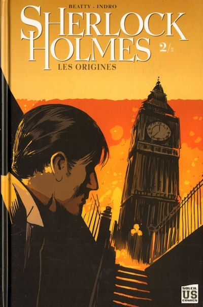 Sherlock Holmes: Les Origines 2/2  by  Scott Beatty