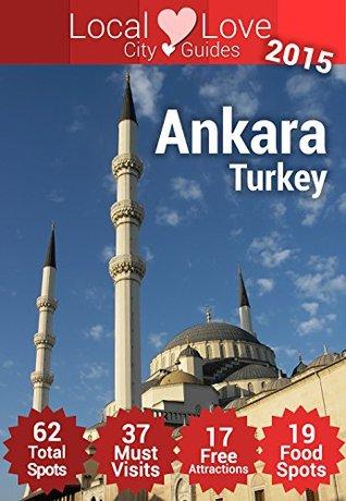 Ankara Top 61 Spots: 2015 Travel Guide to Ankara, Turkey Cristiano N