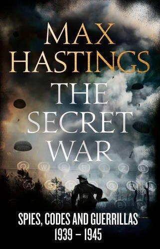 The Secret War Max Hastings