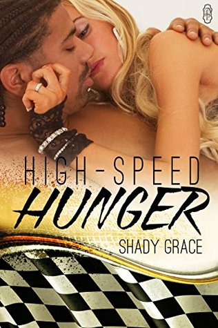 High Speed Hunger  by  Shady Grace