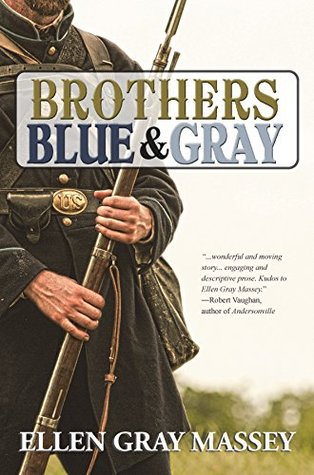 Brothers Blue & Gray Ellen Gray Massey
