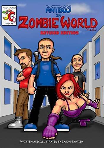 Ratboy In Zombie World (English): Revised Edition Jason Gautier