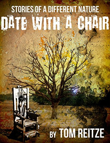 Date With a Chair (Stories of a Different Nature Book 1)  by  Tom Reitze