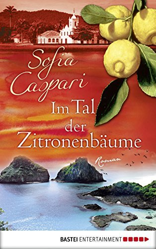 Im Tal der Zitronenbäume: Roman  by  Sofia Caspari