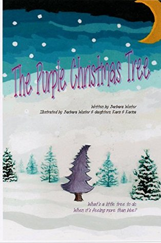The Purple Christmas Tree  by  Barbara Woster