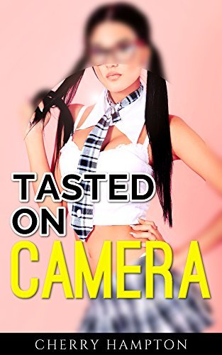 Tasted on Camera  by  Cherry Hampton
