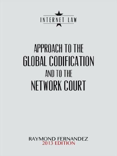 Approach to the global codification and to the network court.  by  Raymond Fernandez