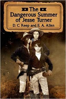 The Dangerous Summer of Jesse Turner D.C. Reep