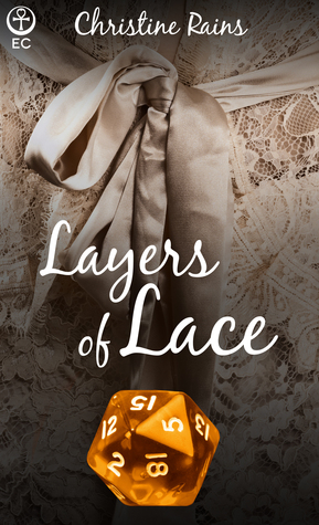 Layers of Lace (Dice & Debauchery, #2)  by  Christine Rains