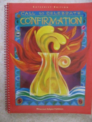 Call to Celebrate: Confirmation Maureen A. Kelly
