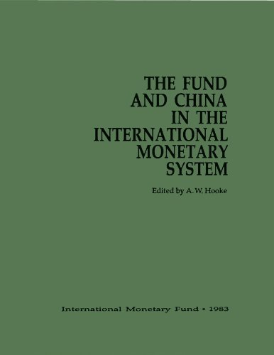 Fund and China in the international Monetary System  by  International Monetary Fund