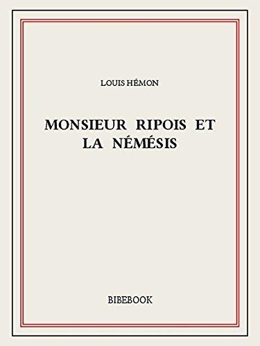 Monsieur Ripois et la Némésis Louis Hémon