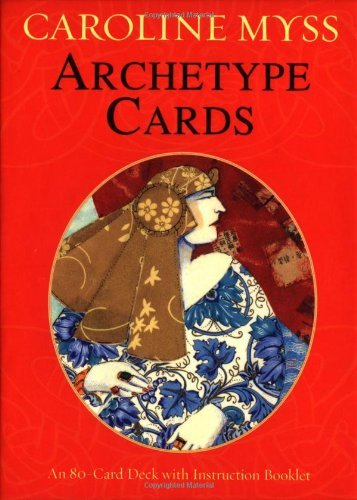 Archetype Cards [Booklet and Card Deck]  by  Caroline Myss