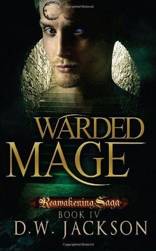 Warded Mage (Reawakening Saga) D.W. Jackson