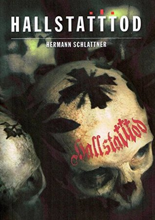 HALLSTATTTOD: Salzkammergutroman  by  Hermann Schlattner