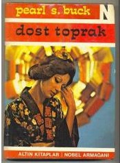Dost Toprak (House of Earth, #1)  by  Pearl S. Buck