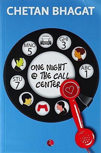 One Night @ The Call Center  by  Chetan Bhagat