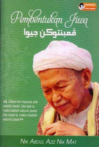 Pembentukan Jiwa  by  Nik Abdul Aziz Nik Mat